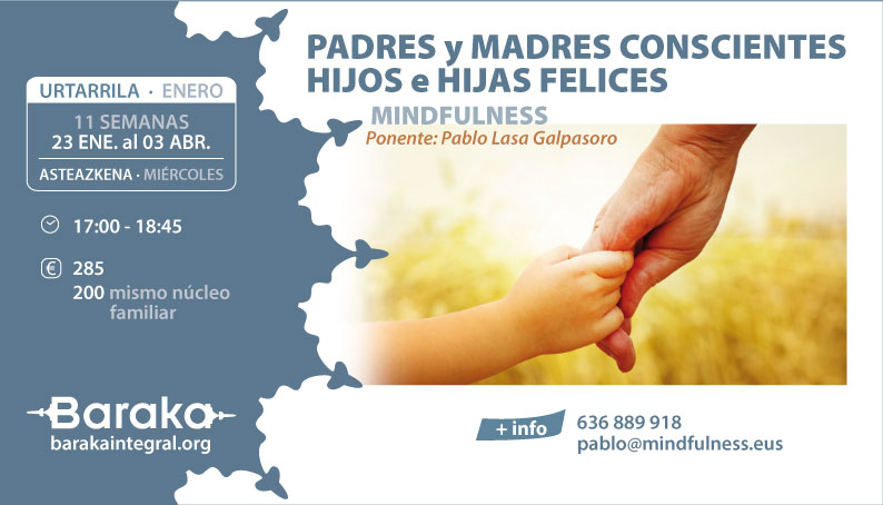 MINDFULNESS: PADRES Y MADRES CONSCIENTES, HIJ@S FELICES