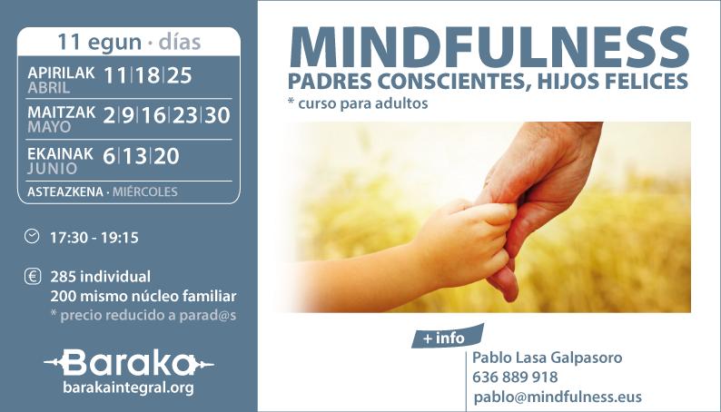 MINDFULNESS: PADRES CONSCIENTES, HIJOS FELICES