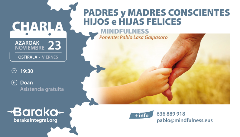 CHARLA: MINDFULNESS Y PADRES CONSCIENTES