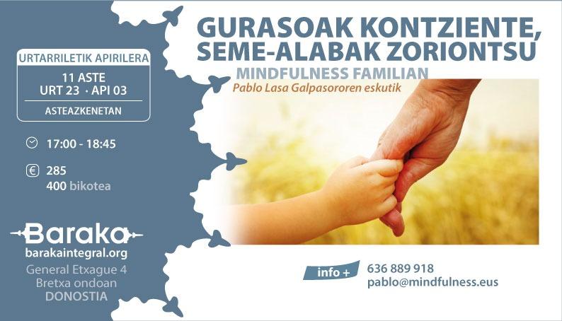 Baraka MINDFULNESS: GURASOAK KONTZIENTE, SEME- ALABAK ZORIONTSU.