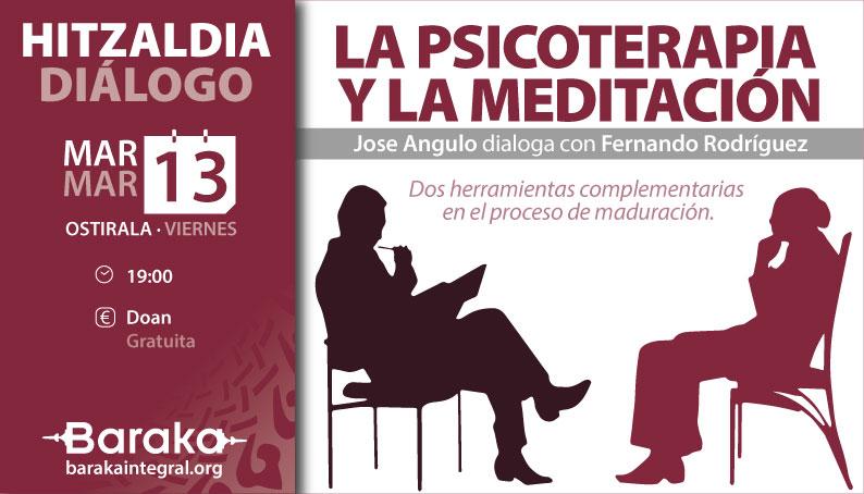 DIÁLOGO: LA PSICOTERAPIA Y LA MEDITACIÓN
