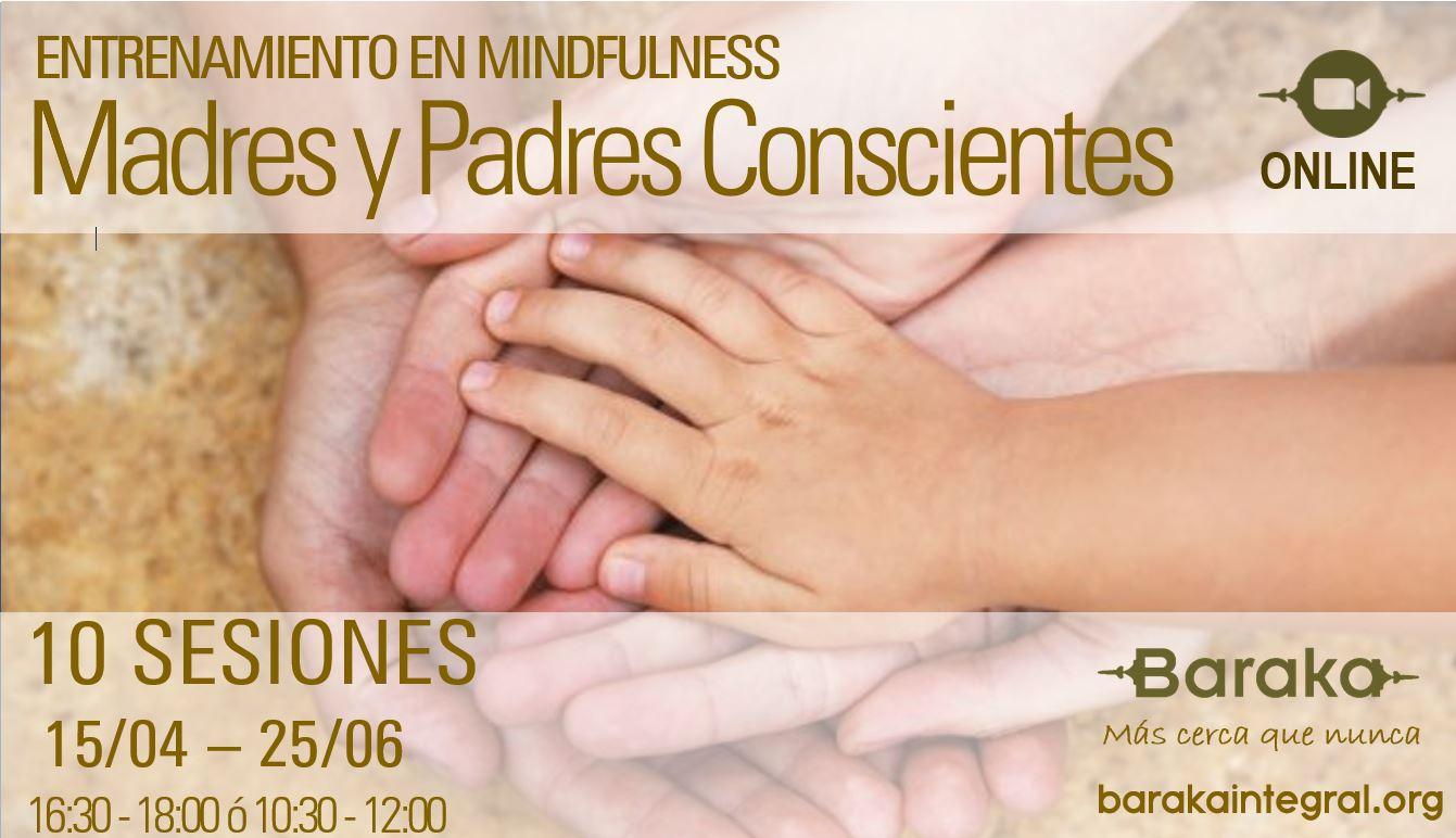 Entrenamiento en mindfulness: madres y padres conscientes